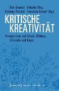 Cover-Bild zu Kritische Kreativität (eBook) von Kannler, Kim (Hrsg.)
