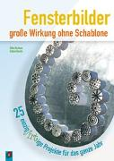 Cover-Bild zu Fensterbilder - große Wirkung ohne Schablone von Bachner, Silke