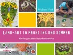 Cover-Bild zu Land-Art in Frühling und Sommer von Fink, Michael