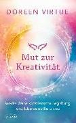 Cover-Bild zu Mut zur Kreativität von Virtue, Doreen