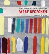 Cover-Bild zu Farbe begegnen von Hofrichter, Gudrun
