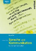 Cover-Bild zu Frey, Pascal: Sprache und Kommunikation inkl. E-Book