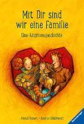 Cover-Bild zu Hildebrandt, Anette: Mit dir sind wir eine Familie