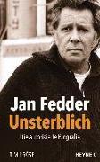Cover-Bild zu Jan Fedder - Unsterblich von Pröse, Tim