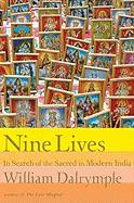 Cover-Bild zu Dalrymple, William: Nine Lives: In Search of the Sacred in Modern India