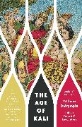 Cover-Bild zu Dalrymple, William: The Age of Kali