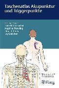Cover-Bild zu Taschenatlas Akupunktur und Triggerpunkte (eBook) von Peuker, Elmar T. (Hrsg.)