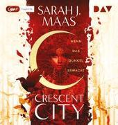 Cover-Bild zu Crescent City - Teil 1: Wenn das Dunkel erwacht