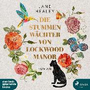 Cover-Bild zu Healey, Jane: Die stummen Wächter von Lockwood Manor (Audio Download)