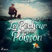 Cover-Bild zu Pouchkine, Alexandre: Le Pêcheur et le petit Poisson (Audio Download)