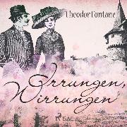 Cover-Bild zu Fontane, Theodor: Irrungen, Wirrungen (Ungekürzt) (Audio Download)