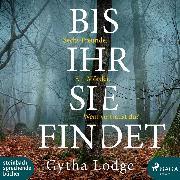 Cover-Bild zu Lodge, Gytha: Bis ihr sie findet (Ungekürzt) (Audio Download)