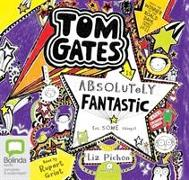 Cover-Bild zu Tom Gates is Absolutely Fantastic (At Some Things) von Pichon, Liz