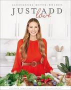 Cover-Bild zu Just add love von Meyer-Wölden, Alessandra
