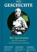 Cover-Bild zu Wir Optimisten - Wie wir verlernten, mit Pandemien zu rechnen
