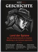 Cover-Bild zu NZZ Geschichte. Nr. 18: Land der Spione