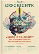 Cover-Bild zu NZZ Geschichte. Nr. 21: Zurück in die Zukunft
