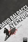 Cover-Bild zu Bis zum letzten Atemzug von Baldacci, David