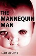 Cover-Bild zu Mannequin Man von Fulvio, Luca Di