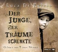 Cover-Bild zu Der Junge, der Träume schenkte von Fulvio, Luca Di