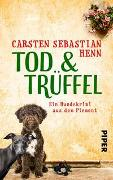 Cover-Bild zu Henn, Carsten Sebastian: TOD & TRÜFFEL