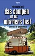 Cover-Bild zu Kramp, Ralf: Das Campen ist des Mörders Lust