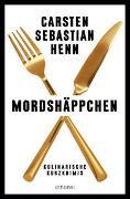 Cover-Bild zu Henn, Carsten Sebastian: Mordshäppchen