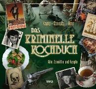 Cover-Bild zu Henn, Carsten Sebastian: Das kriminelle Kochbuch