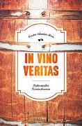 Cover-Bild zu Henn, Carsten Sebastian: In Vino Veritas