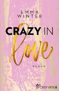 Cover-Bild zu Crazy in Love von Winter, Emma
