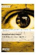 Cover-Bild zu Krankheitsbild Angst. Zur Entstehung und Behandlung von Angststörungen (eBook) von Scheck, Stefanie