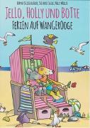 Cover-Bild zu Jello, Holly und Botte - Ferien auf Wangerooge von Oeljeschläger, Bernd