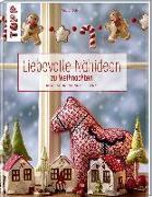 Cover-Bild zu Liebevolle Nähideen zu Weihnachten von Schmitt, Gudrun