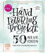 Cover-Bild zu Handlettering Projekte - 50 neue Ideen für Feste, Wohndeko und mehr - Sonderausgabe von Cappell, Tanja