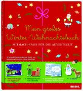 Cover-Bild zu Mein großes Winter-Weihnachtsbuch von Zysk, Stephanie