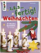 Cover-Bild zu 1,2,3, fertig ...Weihnachten von Lamm, Pascale Adrienne