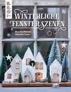 Cover-Bild zu Winterliche Fensterszenen von Landes, Maria