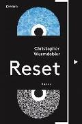 Cover-Bild zu Wurmdobler, Christopher: Reset