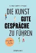 Cover-Bild zu Die Kunst, gute Gespräche zu führen von Bartholomäus, Ulrike