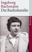 Cover-Bild zu Bachmann, Ingeborg: Die Radiofamilie
