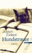 Cover-Bild zu Zoderer, Joseph: Hundstrauer