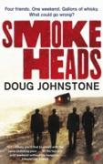 Cover-Bild zu Johnstone, Doug: Smokeheads (eBook)