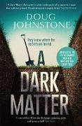 Cover-Bild zu Johnstone, Doug: A Dark Matter (eBook)