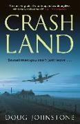 Cover-Bild zu Johnstone, Doug: Crash Land (eBook)