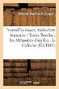 Cover-Bild zu Gogol, Nikolaj Vasil Evi: Nouvelles Russes, Traduction Française: Tarass Boulba Les Mémoires d'Un Fou La Calèche
