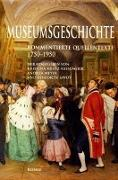 Cover-Bild zu Kratz-Kessemeier, Kristina (Hrsg.): Museumsgeschichte