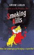 Cover-Bild zu Laurain, Antoine: Smoking Kills