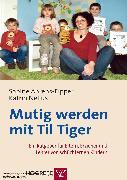 Cover-Bild zu Mutig werden mit Til Tiger (eBook) von Ahrens-Eipper, Sabine