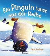 Cover-Bild zu Ein Pinguin tanzt aus der Reihe von Smallman, Steve