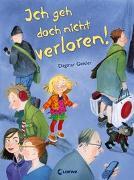 Cover-Bild zu Ich geh doch nicht verloren! von Geisler, Dagmar